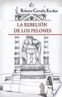 La rebelion de los pelones / Rise of the Hairless