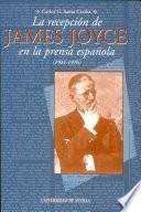 La recepción de James Joyce en la prensa española