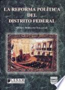 La reforma política del Distrito Federal