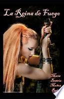 La Reina de fuego