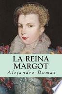 La Reina Margot/ Queen Margot