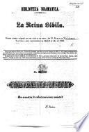 La Reina Sibila, drama cómico en tres actos y en verso