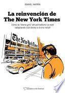 La reinvencin De the New York Times