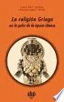 La religión griega en la polis de la época clásica