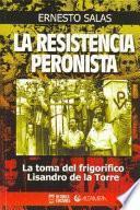 La resistencia peronista