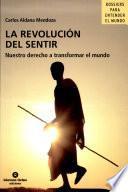 La revolución del sentir