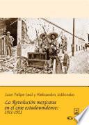 La revolución mexicana en el cine estadounidense: 1911-1921