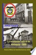 La revolución radical en Antioquia - 1880