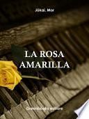 La rosa amarilla