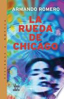 La rueda de Chicago