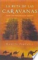 La ruta de las caravanas