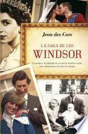 La saga de los Windsor