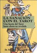 La Sanacion Con el Tarot