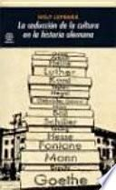 La seducción de la cultura en la historia alemana