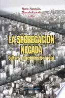 La segregación negada