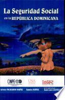 La seguridad social en la República Dominicana