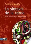 La sintaxis de la carne: Pablo Picasso y Marie Thérèse Walter
