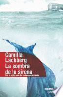 La Sombra de la sirena (Edición de lujo, tapa dura)