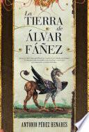 La tierra de Álvar Fáñez