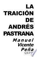 La traición de Andrés Pastrana