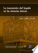 La transmisión del legado en las minorías étnicas