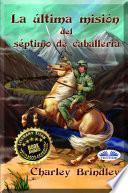La última misión del séptimo de caballería