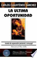 La Ultima Oportunidad