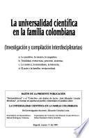 La universalidad científica en la familia colombiana