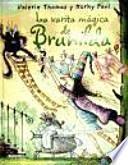 La varita mágica de Brunilda