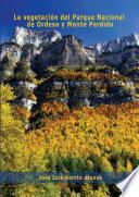 La vegetación del Parque Nacional de Ordesa y Monte Perdido (Sobrarbe, Pirineo Aragonés)
