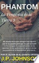LA VENGANZA DE LA TIERRA 3