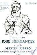 La verdad sobre José Hernández