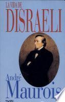 La vida de Disraeli