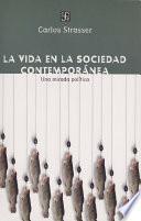 La vida en la sociedad contemporánea