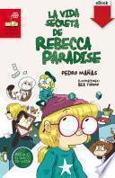 La vida secreta de Rebecca Paradise. Edición Especial