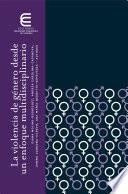 La violencia de género desde un enfoque multidisciplinario