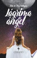 Lágrima de Ángel (I)