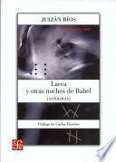 Larva y otras noches de Babel