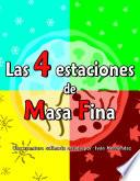 Las 4 estaciones de Masa Fina