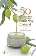 Las 50 mejores recetas de cosmética natural