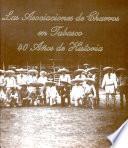 Las asociaciones de charros en Tabasco, 40 años de historia