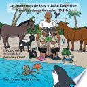 Las Aventuras de Izzy y JuJu: Detectives Investigadores Gemelos (D.I.G.)