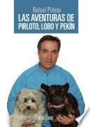 Las aventuras de Pirloto, Lobo y Pekín
