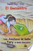 Las Aventuras de Rellie y Tory, el Bebé Dinosaurio