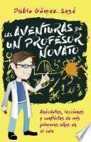 Las aventuras de un profesor novato