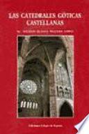 Las catedrales góticas castellanas