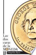 Las dos caras de la moneda