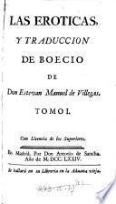 Las eroticas: pte. I-II. Las eroticas de d. Estevan de Villegas