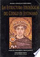 Las estructuras ideológicas del código de Justiniano