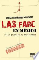 Las FARC en México
